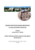 Vybrané ekonomické aspekty regionálneho rozvoja východného Slovenska