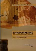 Euromarketing - faktory a determinanty jednotného európskeho trhu